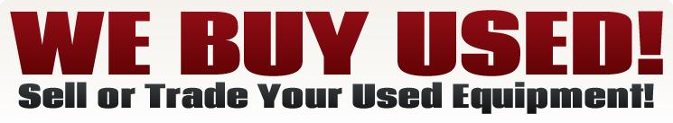 We Buy Used!